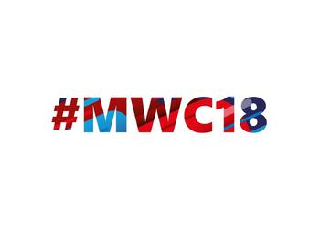 The most anticipated novelties of the exhibition MWC 2018