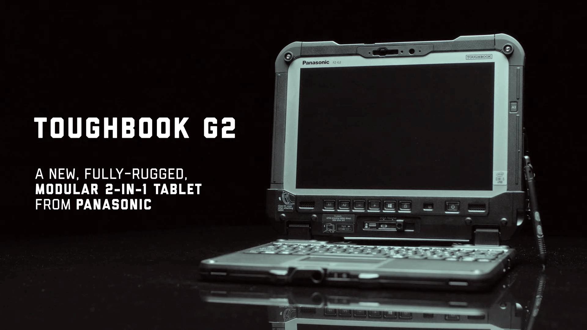 Panasonic Toughbook G2 2-в-1: защищенный планшет-ноутбук с модульными слотами расширения за $3 тысячи