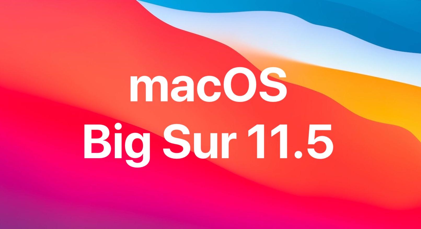 Что нового в macOS Big Sur 11.5