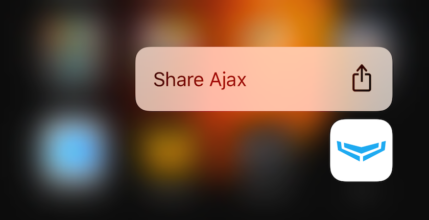 The Ajax application for iOS doesn't support 3D Touch for the time being